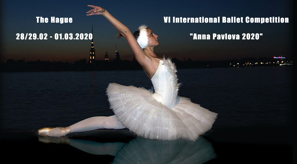 "28 – 29 февраля – VI International Ballet Competition ""Anna Pavlova 2020"" в Гааге"