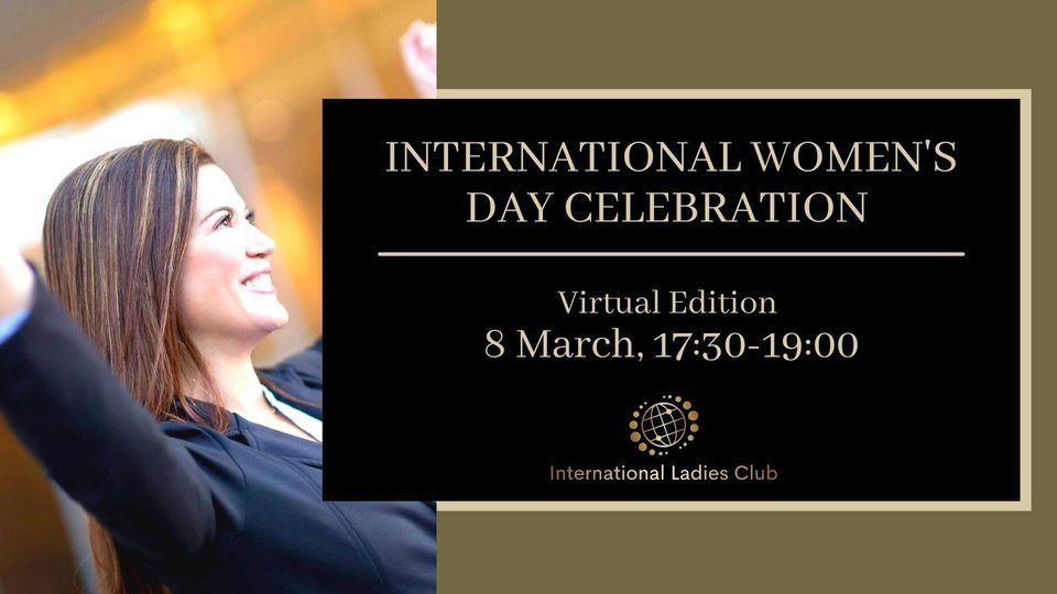 8 МАРТА – International Women's Day Celebration – Virtual Edition